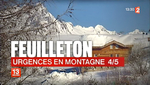 "Feuilleton ""Urgences en montagne"" épisode 4/5 - Photo France 2"